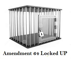 Amendment 64 locked up