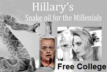 Hillary's free college snake oil for dumb millenials