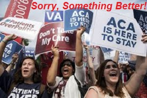 No, ACA is not Here to Stay