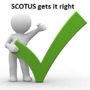 SCOTUS gets it right